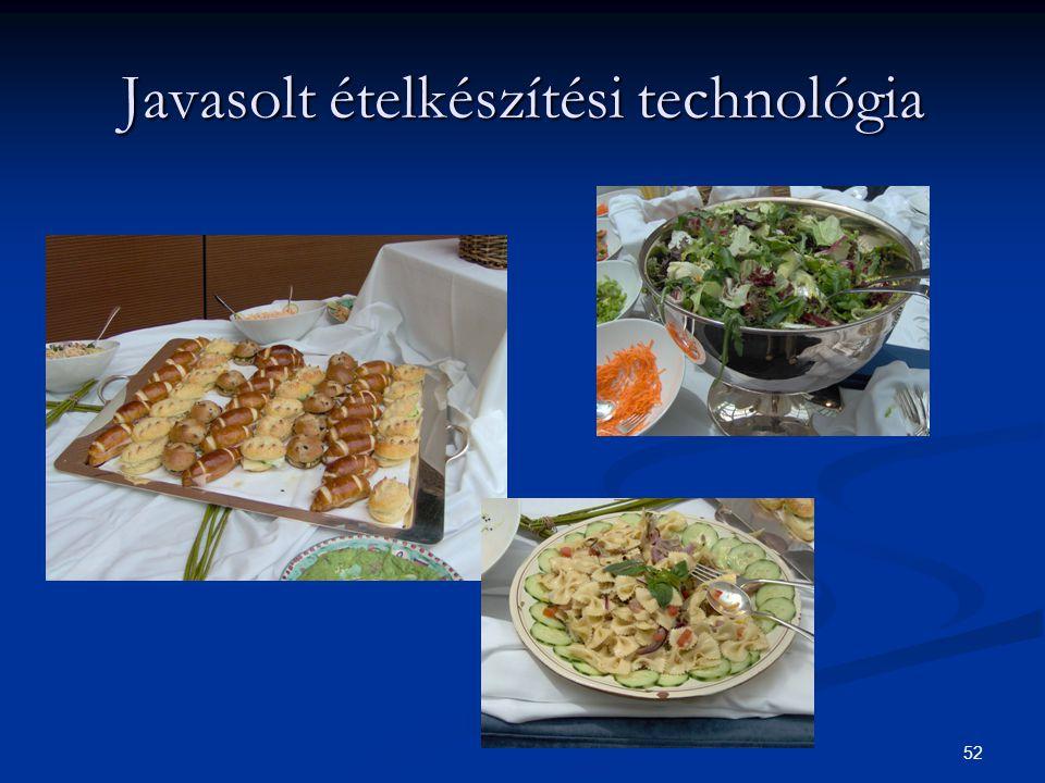 52 Javasolt ételkészítési technológia