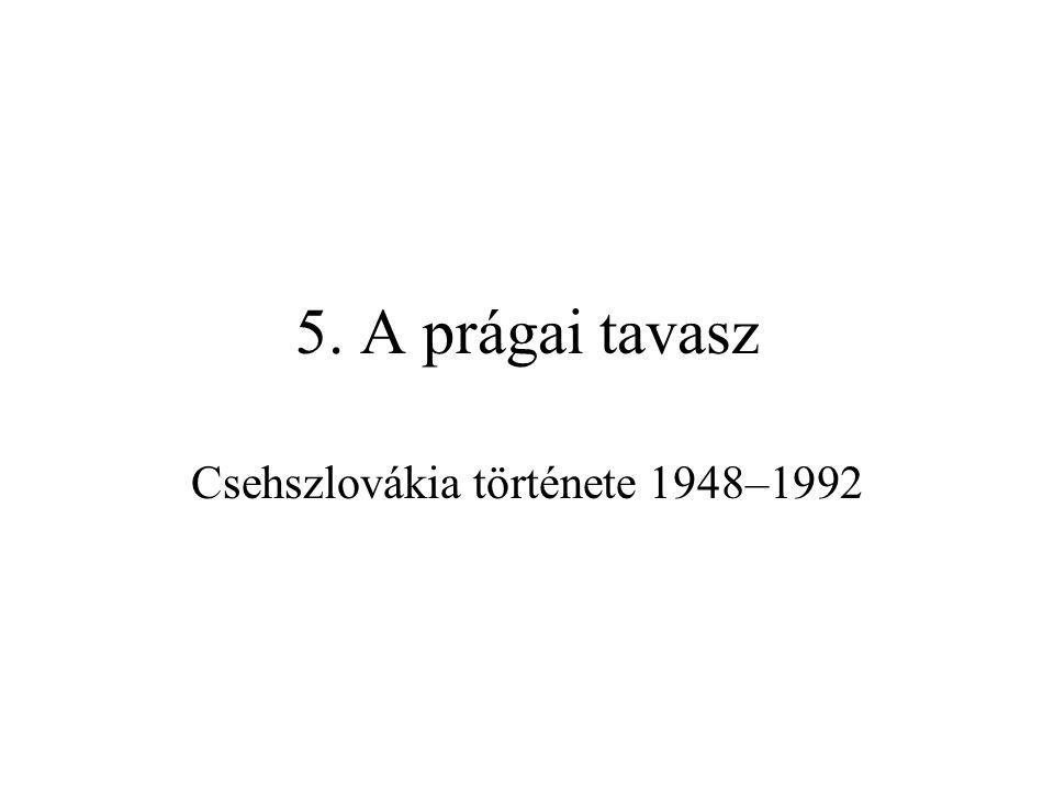 Dubček megválasztása A Jan Šejna-affér: Novotný tisztjeinek korruptsága –gyanú szerint 1967 karácsonyán tisztek egy csoportja puccsot tervezett Novotný védelmére, de a HM Dubčekhez hű erői ezt megakadályozták –Šejnát febr.-ban korrupcióval vádolták, a vád elől Ny-ra szökött –más puccsisták és konzervatív vezetők öngyilkosok lettek Az 1968.