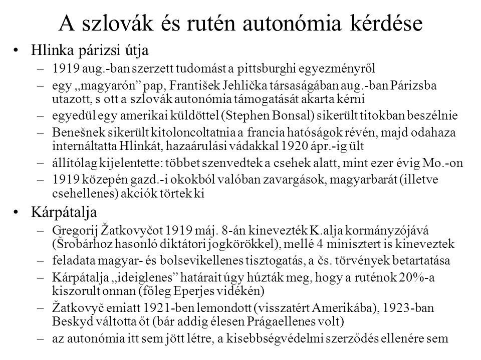 """A szlovák és rutén autonómia kérdése Hlinka párizsi útja –1919 aug.-ban szerzett tudomást a pittsburghi egyezményről –egy """"magyarón"""" pap, František Je"""