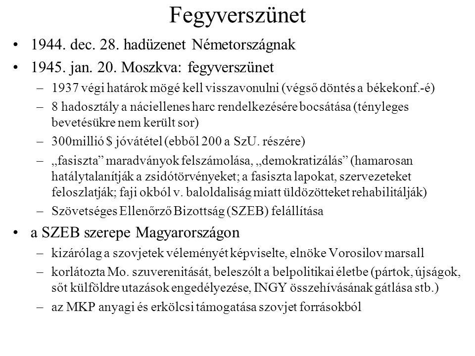 Földreform 1945.márc. 17. – 600/1945. ME. r. (Nagy Imre), majd 1945.
