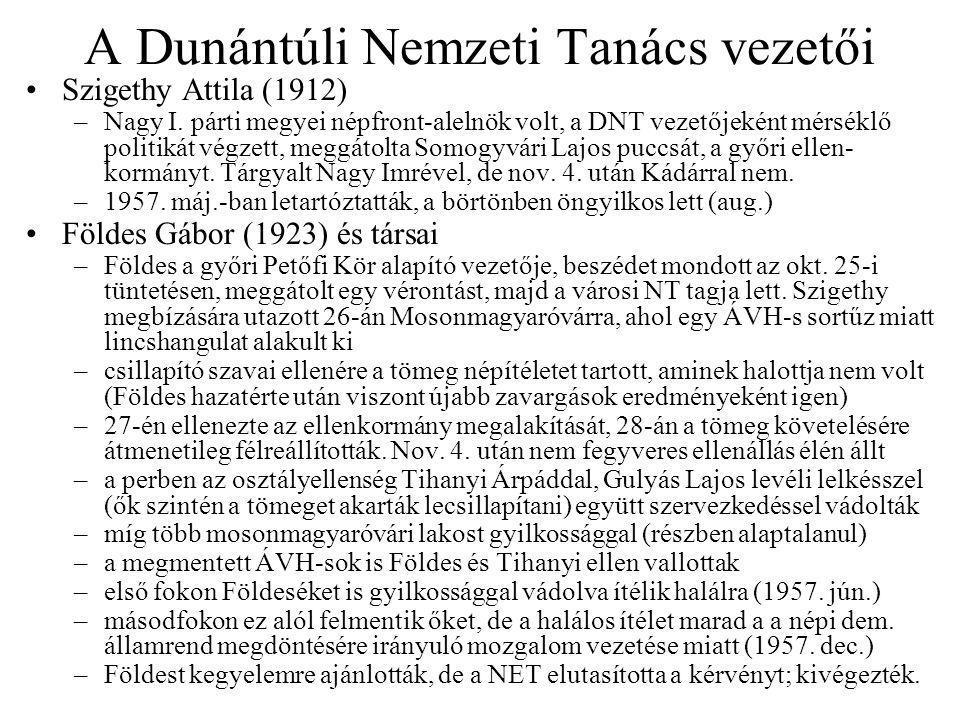A Dunántúli Nemzeti Tanács vezetői Szigethy Attila (1912) –Nagy I.