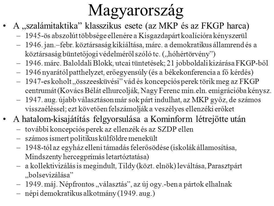 """Magyarország A """"szalámitaktika"""" klasszikus esete (az MKP és az FKGP harca) –1945-ös abszolút többsége ellenére a Kisgazdapárt koalícióra kényszerül –1"""