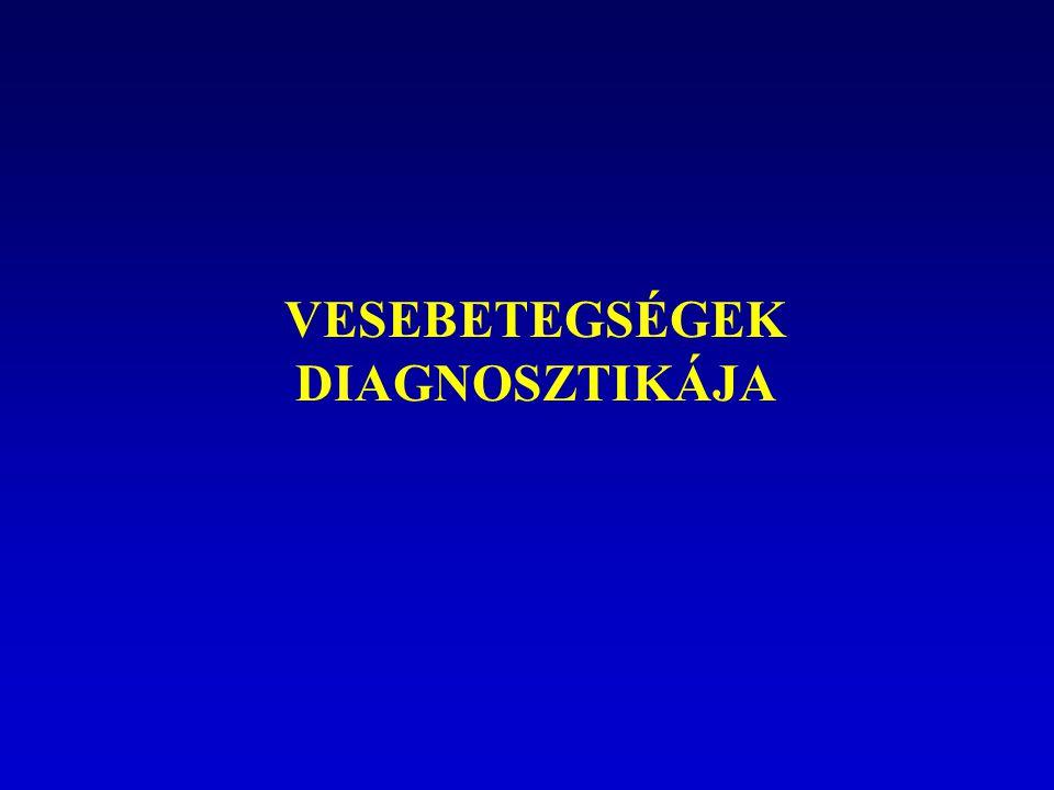 VESEBETEGSÉGEK DIAGNOSZTIKÁJA