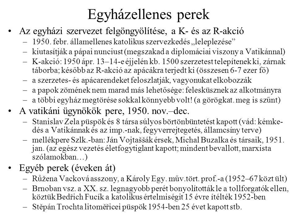 A hadsereg sztálinizálása és a katonai perek Heliodor Píka tábornok, vkf.-helyettes pere –1945 előtt ellenálló volt.