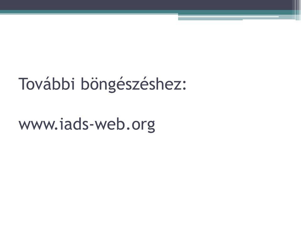 További böngészéshez: www.iads-web.org