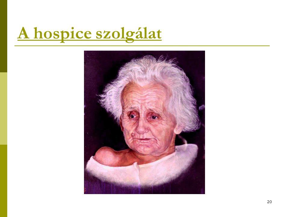 20 A hospice szolgálat