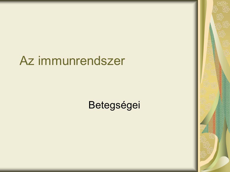 Az immunrendszer Betegségei