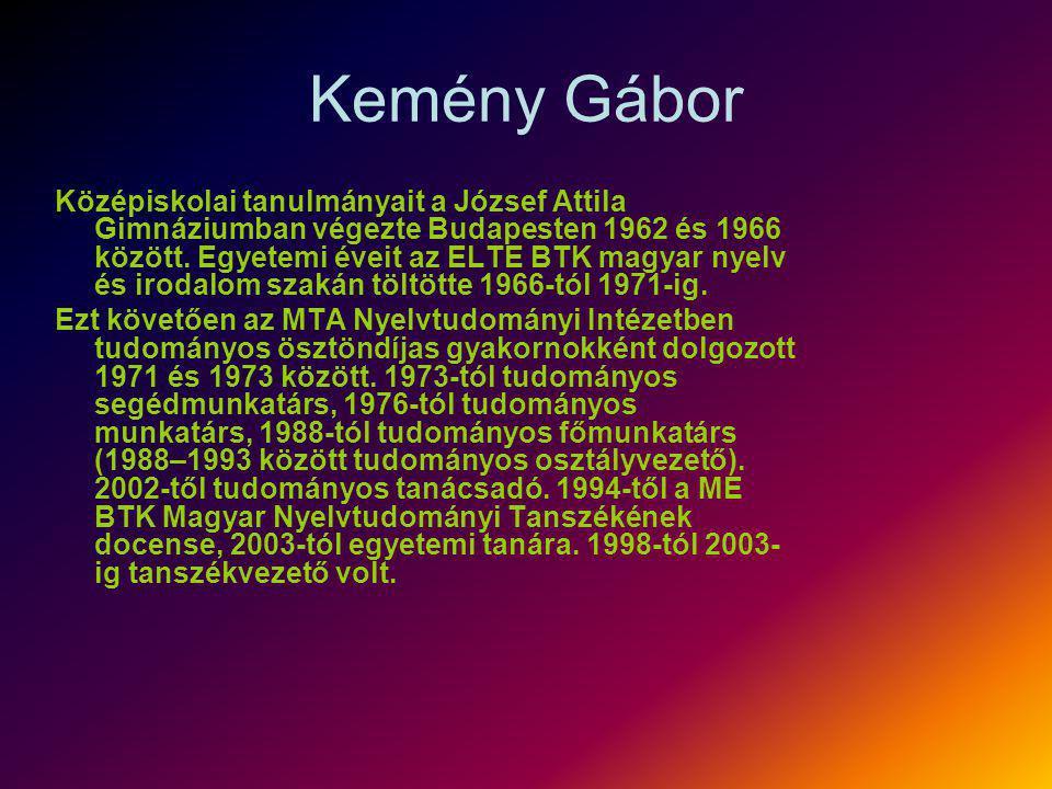 Kemény Gábor Középiskolai tanulmányait a József Attila Gimnáziumban végezte Budapesten 1962 és 1966 között. Egyetemi éveit az ELTE BTK magyar nyelv és