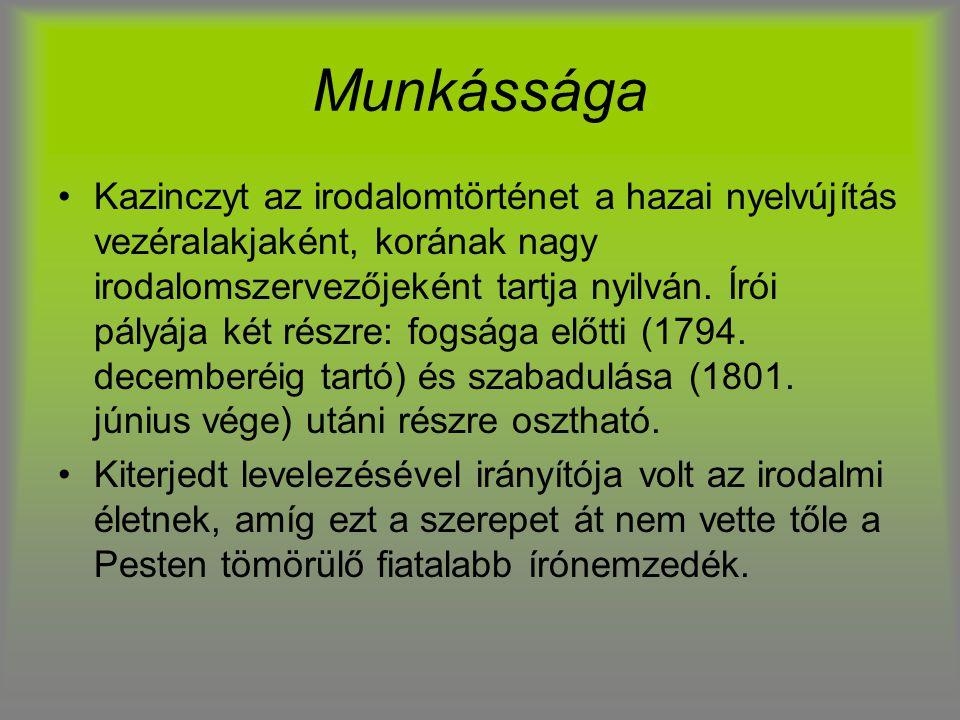 Munkássága Kazinczyt az irodalomtörténet a hazai nyelvújítás vezéralakjaként, korának nagy irodalomszervezőjeként tartja nyilván. Írói pályája két rés