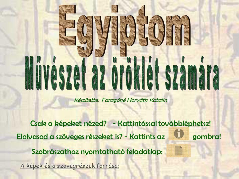 Miért fontos számunkra az egyiptomi művészet.