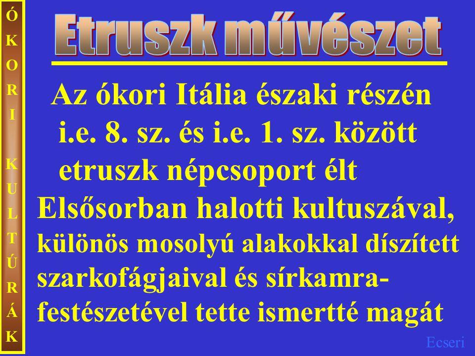 Ecseri ÓKORIKULTÚRÁKÓKORIKULTÚRÁK Traianus oszlopa (i.sz.
