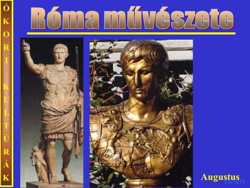 Ecseri ÓKORIKULTÚRÁKÓKORIKULTÚRÁK Augustus