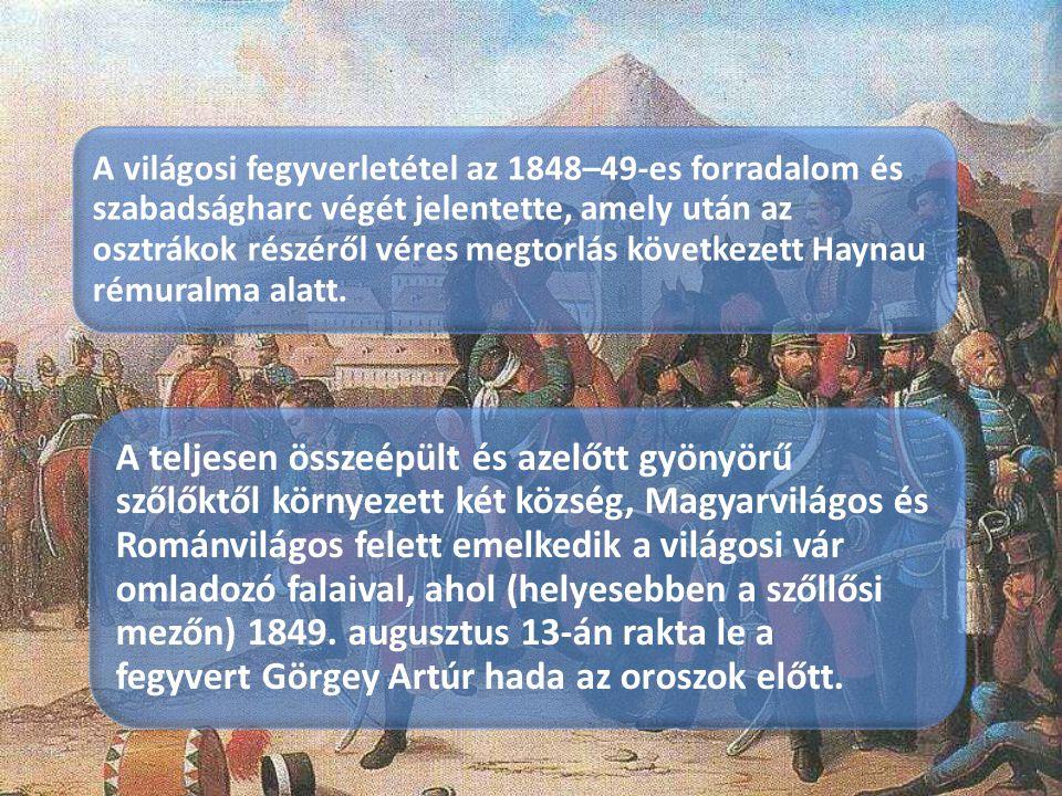 A világosi fegyverletétel az 1848–49-es forradalom és szabadságharc végét jelentette, amely után az osztrákok részéről véres megtorlás következett Hay
