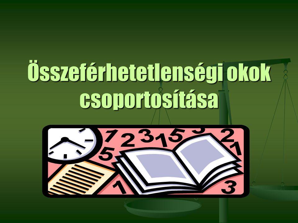 Részletesebben az összeférhetetlenségről: A Belügyminisztérium honlapján megjelent módszertani ajánlás http://www.bm.gov.hu/web/portal.nsf/index.