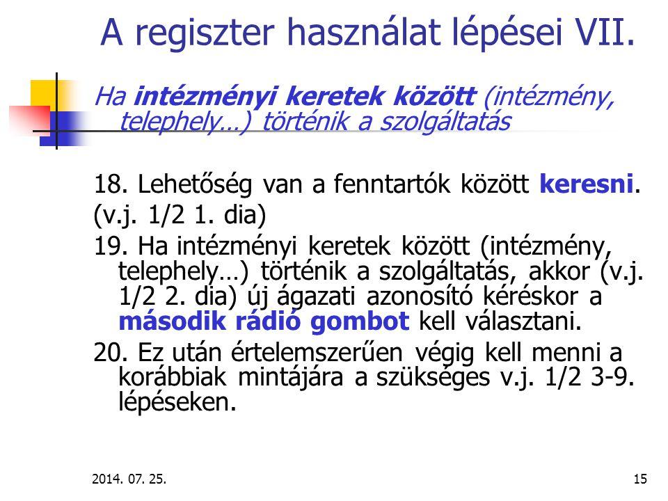 2014.07. 25.16 A regiszter használat lépései VIII.