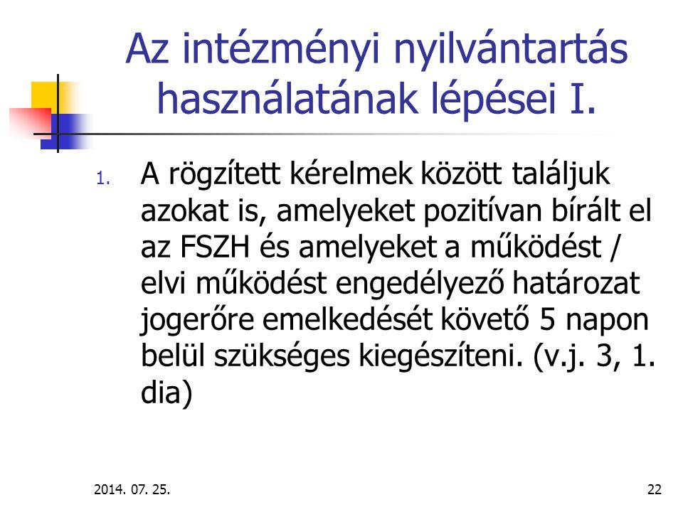 2014.07. 25.23 Az intézményi nyilvántartás használatának lépései II.