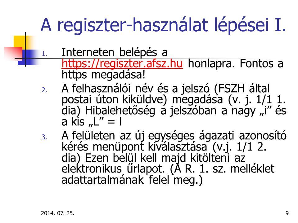 2014.07. 25.10 A regiszter-használat lépései II. 4.