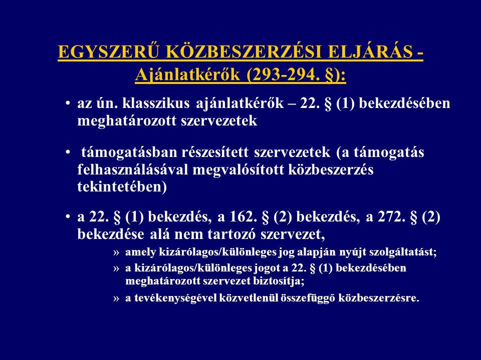 EGYSZERŰ KÖZBESZERZÉSI ELJÁRÁS - Ajánlatkérők (293-294.
