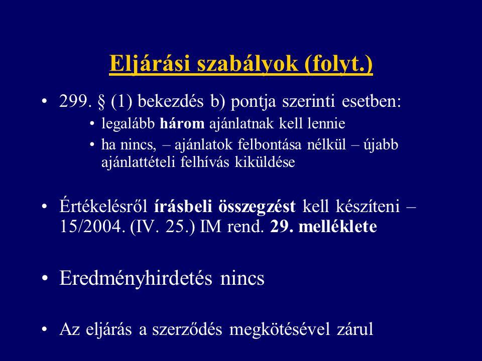 Eljárási szabályok (folyt.) 299.