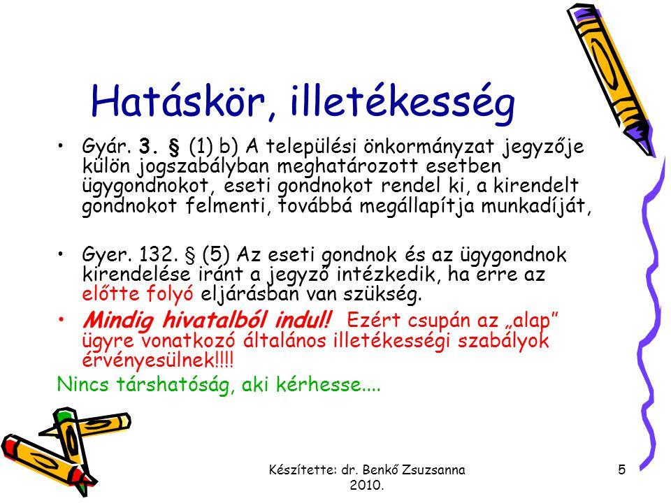 Készítette: dr.Benkő Zsuzsanna 2010. 5 Hatáskör, illetékesség Gyár.