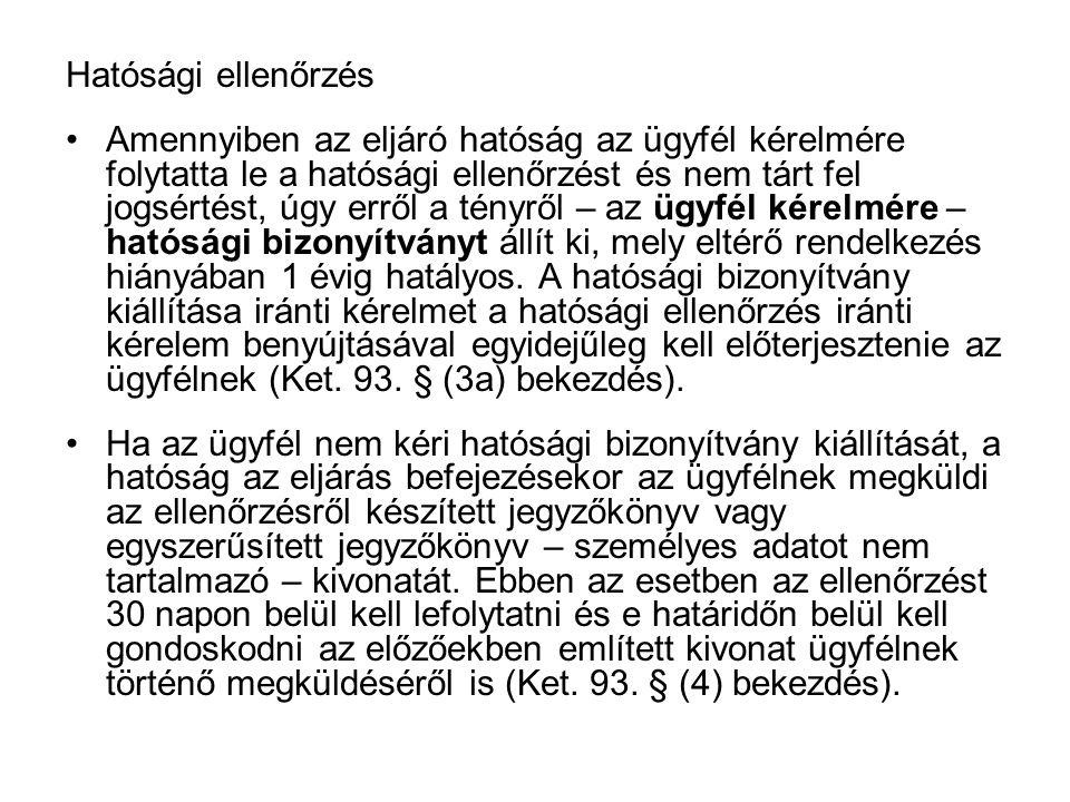 Hatósági ellenőrzés A Ket.94.