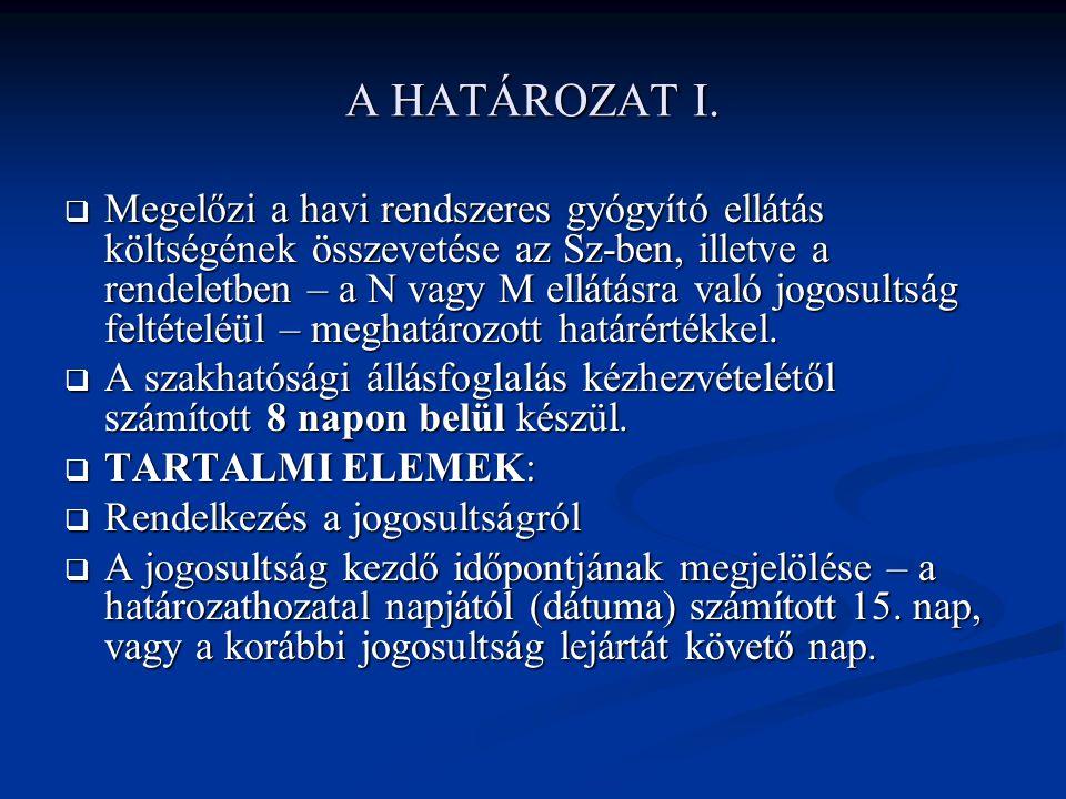 A HATÁROZAT I.