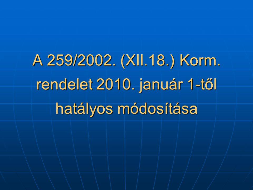 Ha a kiadott működési engedély nem felel meg a módosított Gymr.