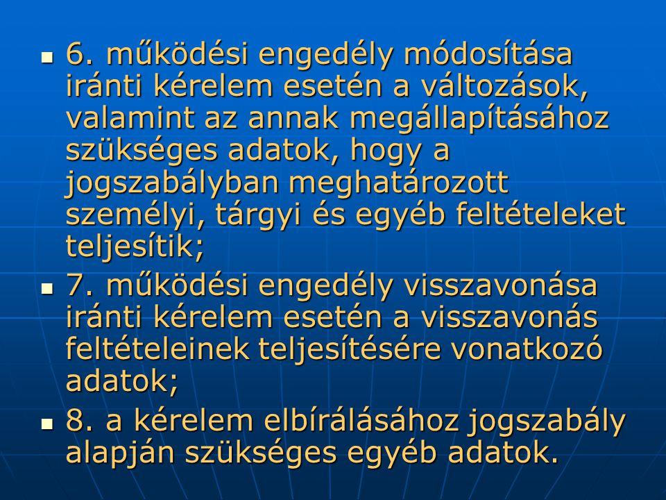 A működési engedélyben a 320/2009.(XII.29.) Korm.