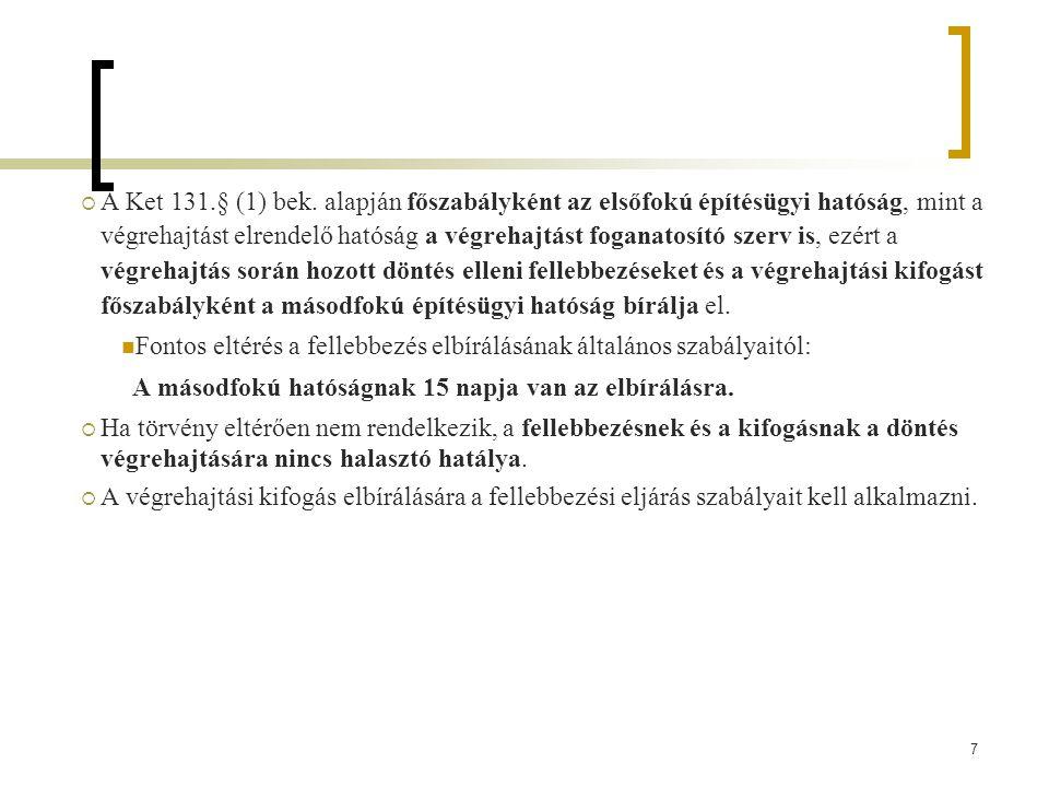 7  A Ket 131.§ (1) bek.