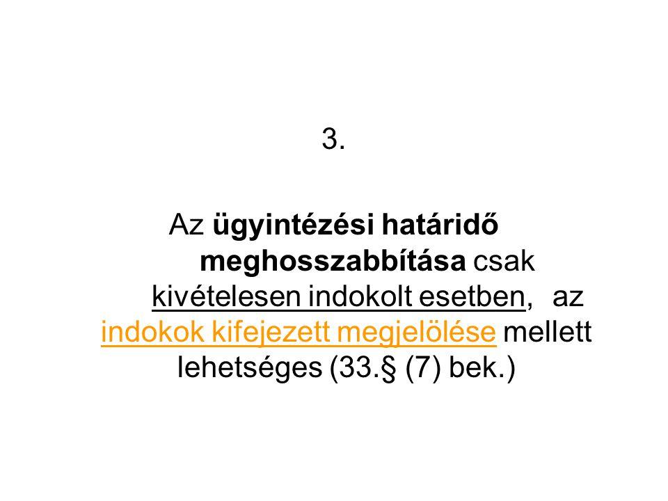 4.Ágazati jogszabályokban lehetőség nyílik a Ket.