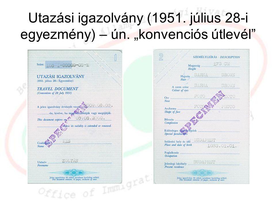 """Utazási igazolvány (1951. július 28-i egyezmény) – ún. """"konvenciós útlevél"""""""