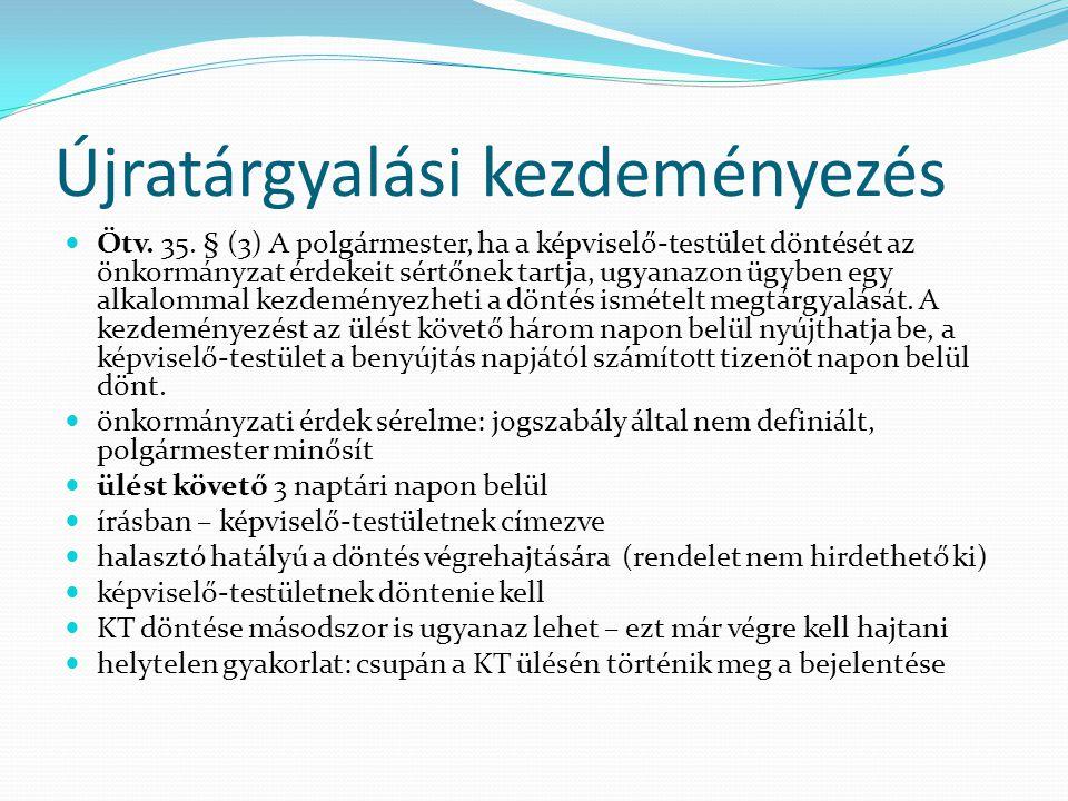 Újratárgyalási kezdeményezés Ötv.35.
