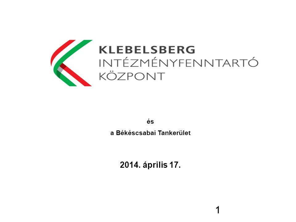 1 és a Békéscsabai Tankerület 2014. április 17. 1