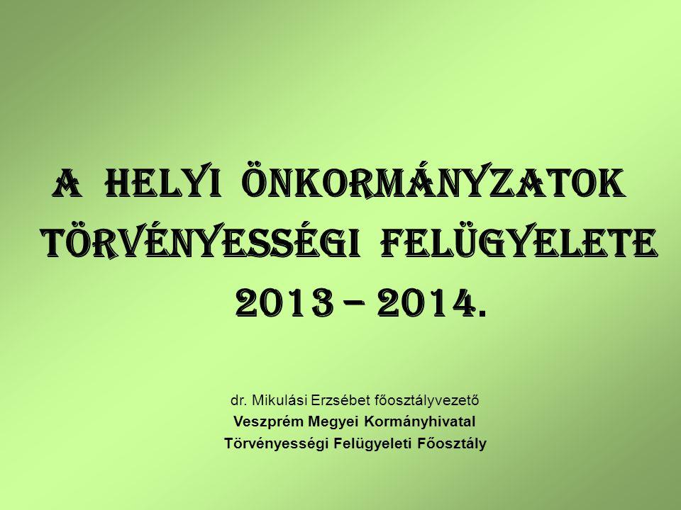 2014.JANUÁR 1-JÉT Ő L MÓDOSULÓ JOGSZABÁLYOK Magyarország helyi önkormányzatairól szóló 2011.