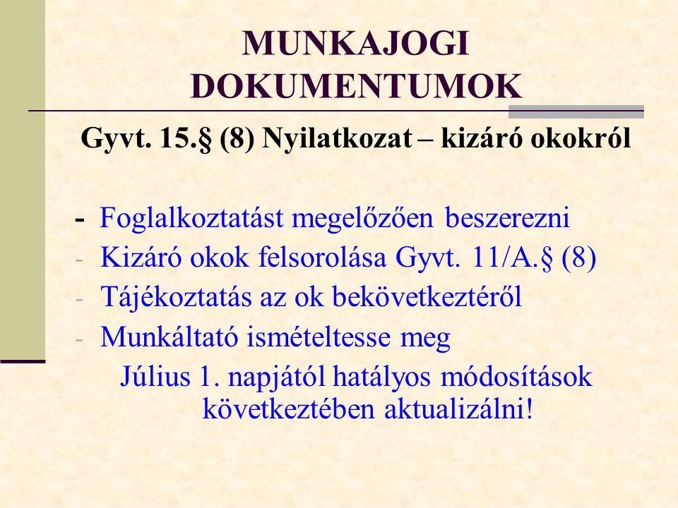 MUNKAJOGI DOKUMENTUMOK Gyvt.