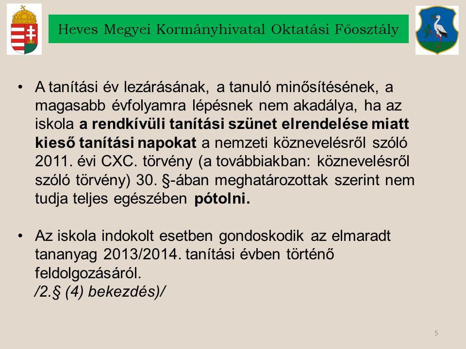 86 Heves Megyei Kormányhivatal Oktatási Főosztály Az Útravaló Ösztöndíjprogramról szóló 152/2005.