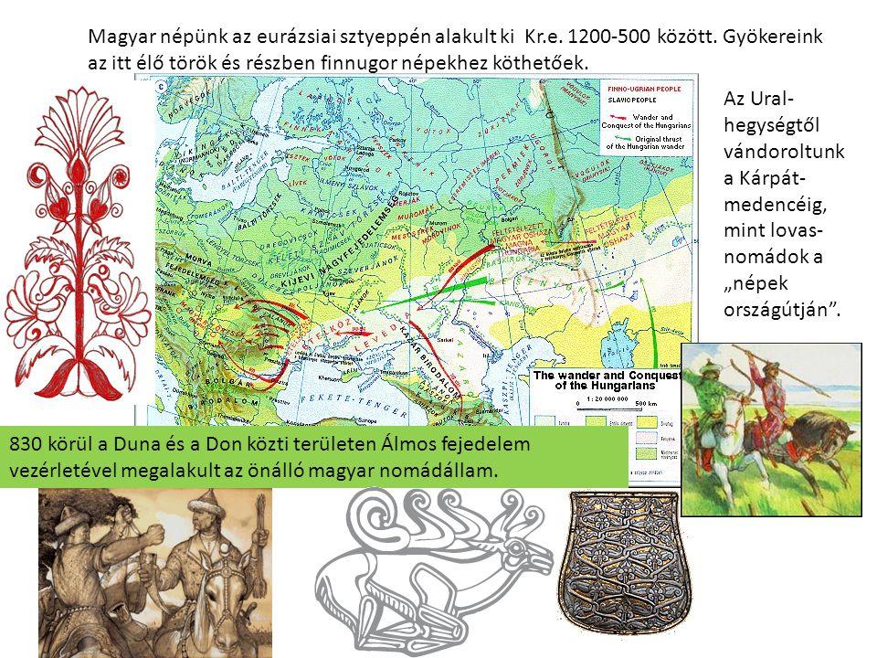 Magyar népünk az eurázsiai sztyeppén alakult ki Kr.e. 1200-500 között. Gyökereink az itt élő török és részben finnugor népekhez köthetőek. Az Ural- he