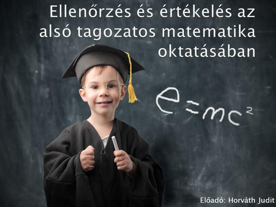 Az iskolai írásbeli beszámoltatások formái, rendje, korlátai, a tanulók tudásának értékelésében betöltött szerepe, súlya.