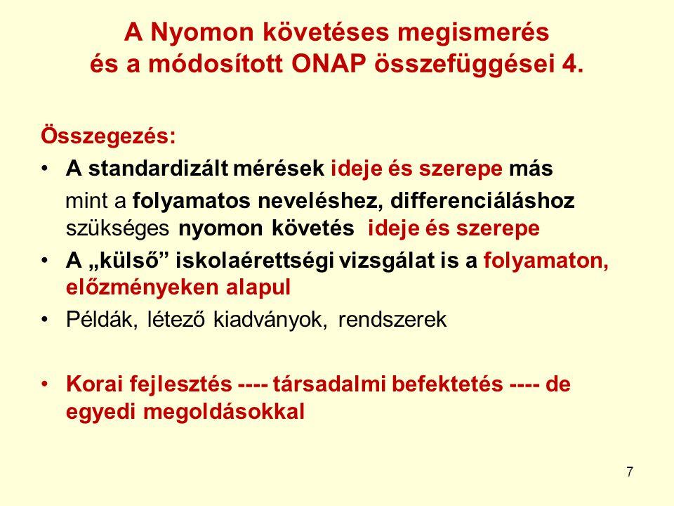7 A Nyomon követéses megismerés és a módosított ONAP összefüggései 4.