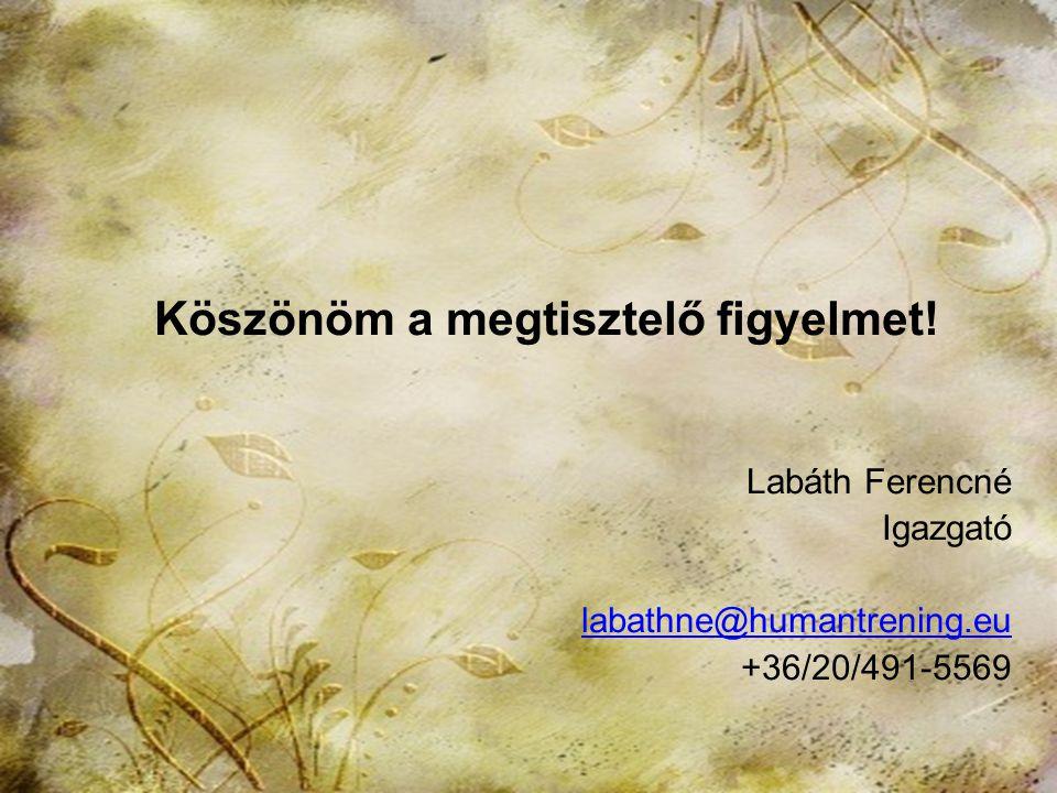 2013. november 15.HTK Labáth Ferencné20 Zárógondolatok A kisgyerek a szépet, a jót, az igazat cselekvés közben fedezi fel. Erkölcsi nevelés önmagában