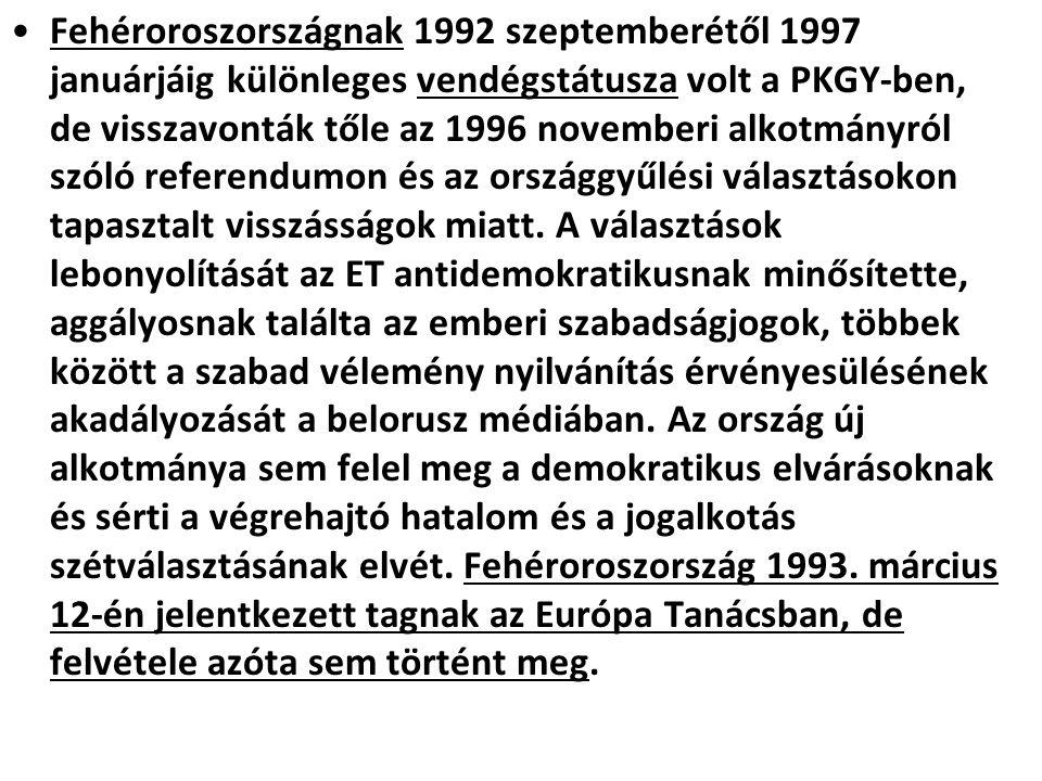 Fehéroroszországnak 1992 szeptemberétől 1997 januárjáig különleges vendégstátusza volt a PKGY-ben, de visszavonták tőle az 1996 novemberi alkotmányról