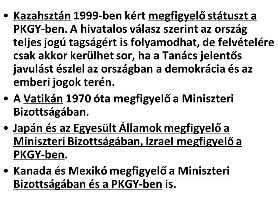 Kazahsztán 1999-ben kért megfigyelő státuszt a PKGY-ben. A hivatalos válasz szerint az ország teljes jogú tagságért is folyamodhat, de felvételére csa