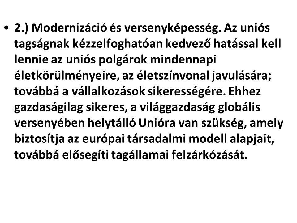 2.) Modernizáció és versenyképesség.