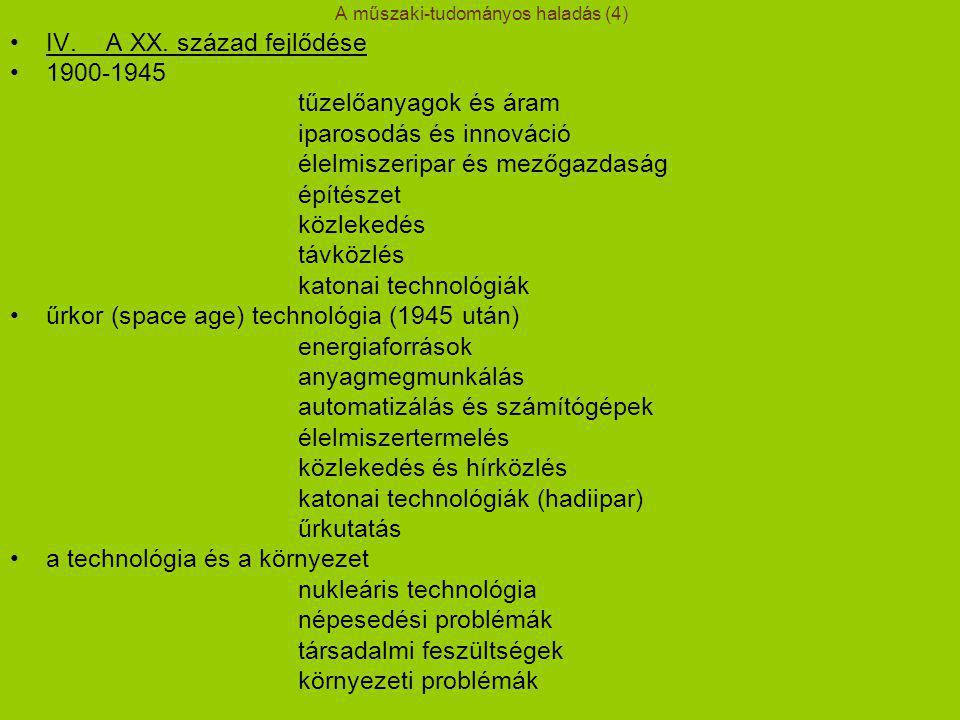 A műszaki-tudományos haladás (4) IV.A XX.