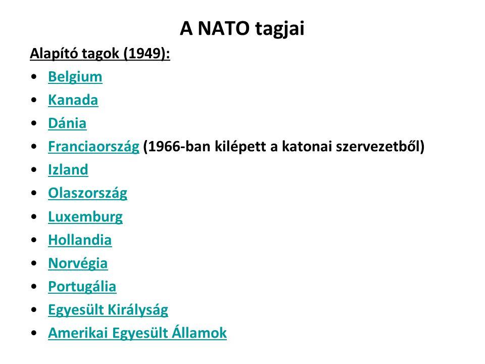Később csatlakozott államok: 1952 – Törökország, Görögország 1955 – Németország 1982 – Spanyolország 1999 – Csehország, Lengyelország, Magyarország 2004 – Bulgária, Észtország, Lettország, Litvánia, Románia, Szlovákia, Szlovénia 2009 – Albánia, Horvátország