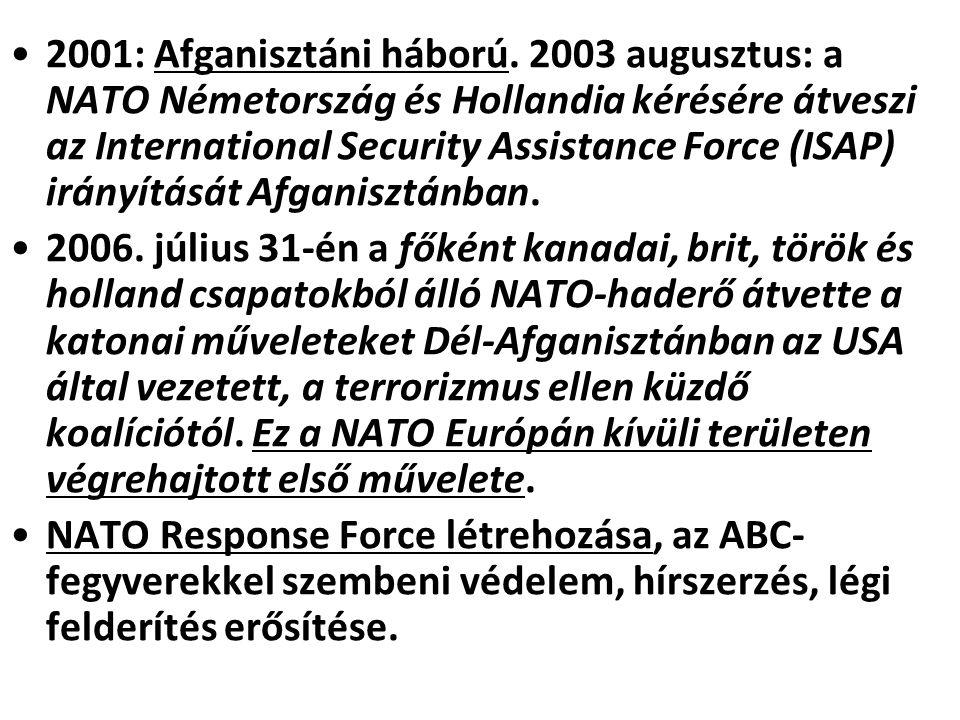 2001: Afganisztáni háború.
