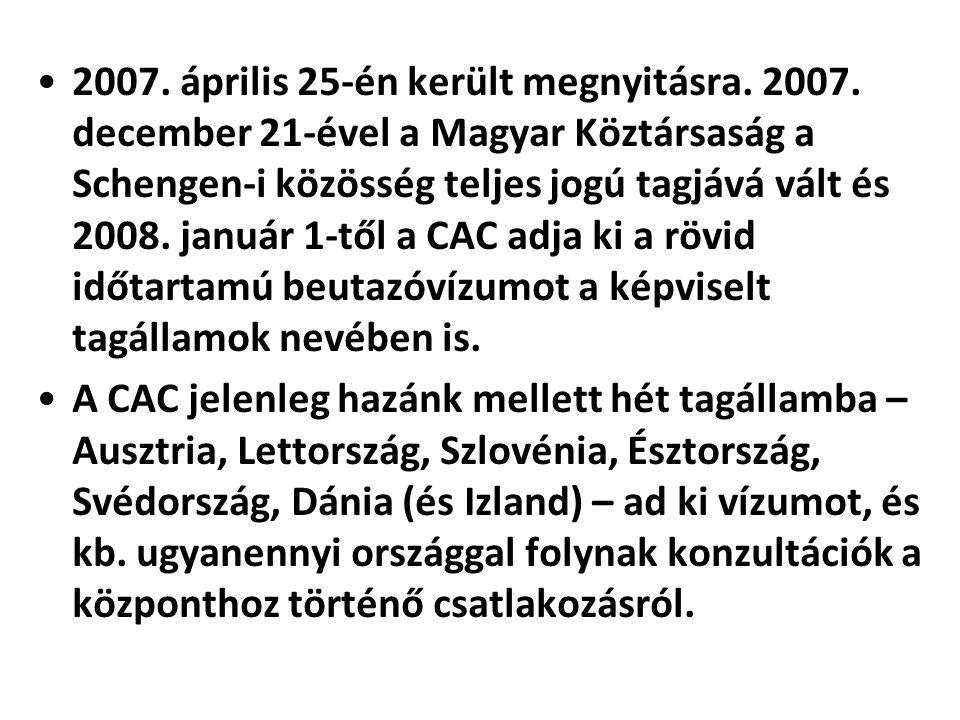 2007. április 25-én került megnyitásra. 2007. december 21-ével a Magyar Köztársaság a Schengen-i közösség teljes jogú tagjává vált és 2008. január 1-t