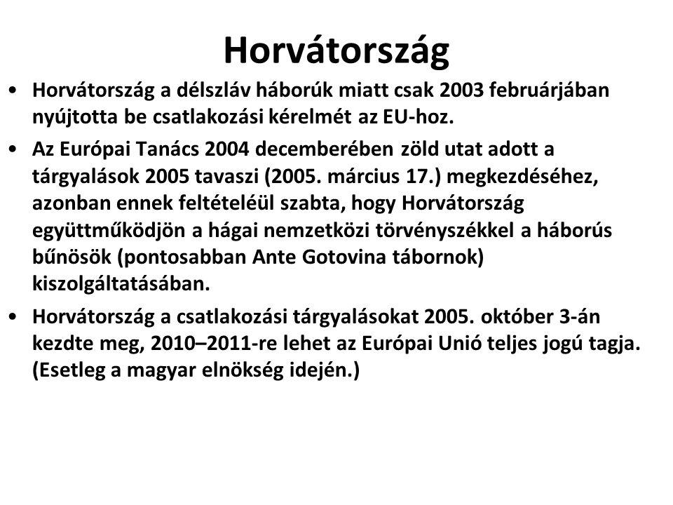 Horvátország Horvátország a délszláv háborúk miatt csak 2003 februárjában nyújtotta be csatlakozási kérelmét az EU-hoz. Az Európai Tanács 2004 decembe