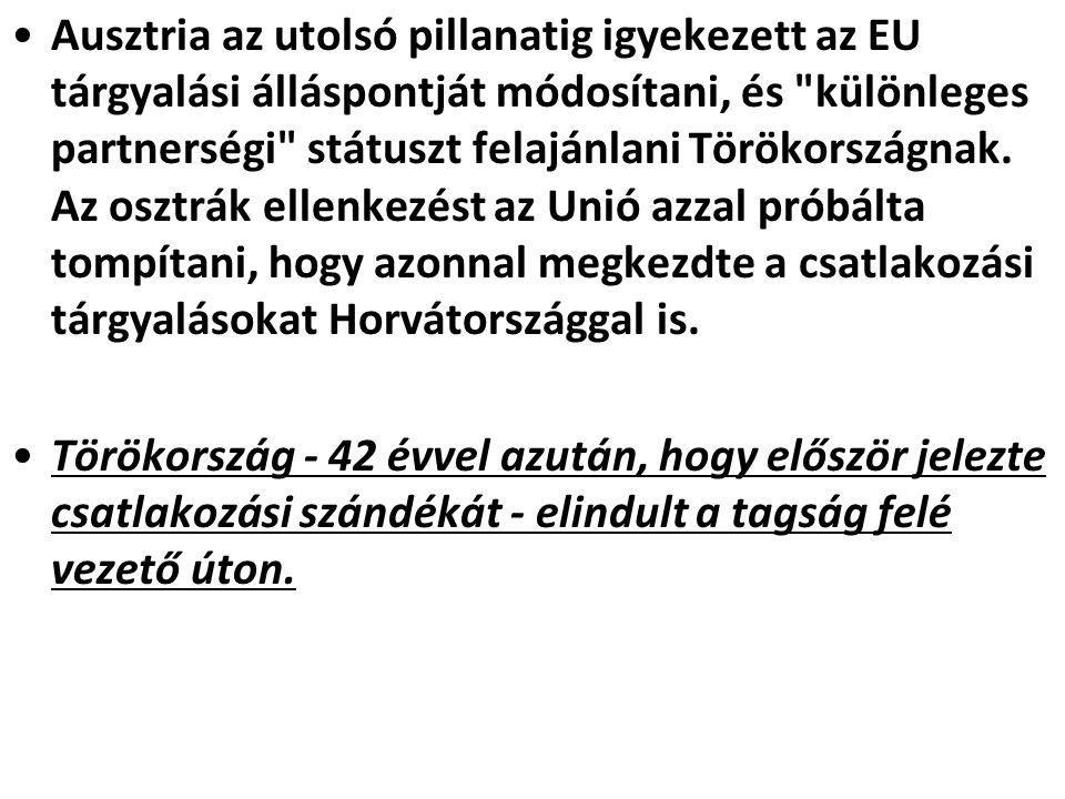 Ausztria az utolsó pillanatig igyekezett az EU tárgyalási álláspontját módosítani, és különleges partnerségi státuszt felajánlani Törökországnak.