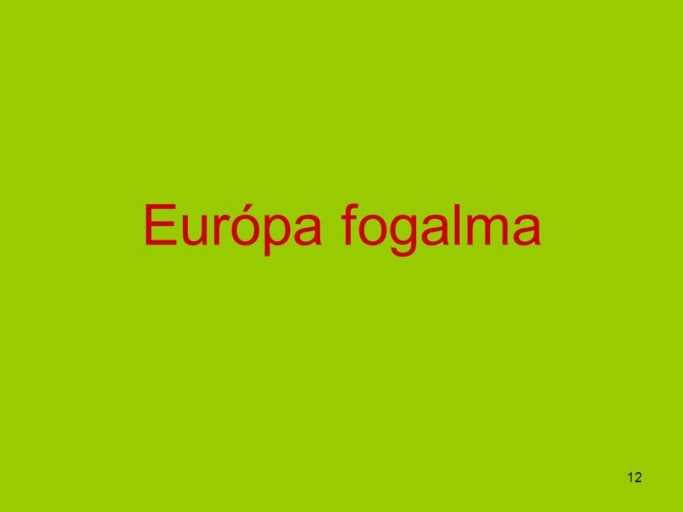 12 Európa fogalma